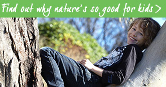 Find out why natures good for kids