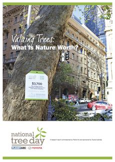 Valuing Trees: What Is Nature Worth? Cover © Planet Ark